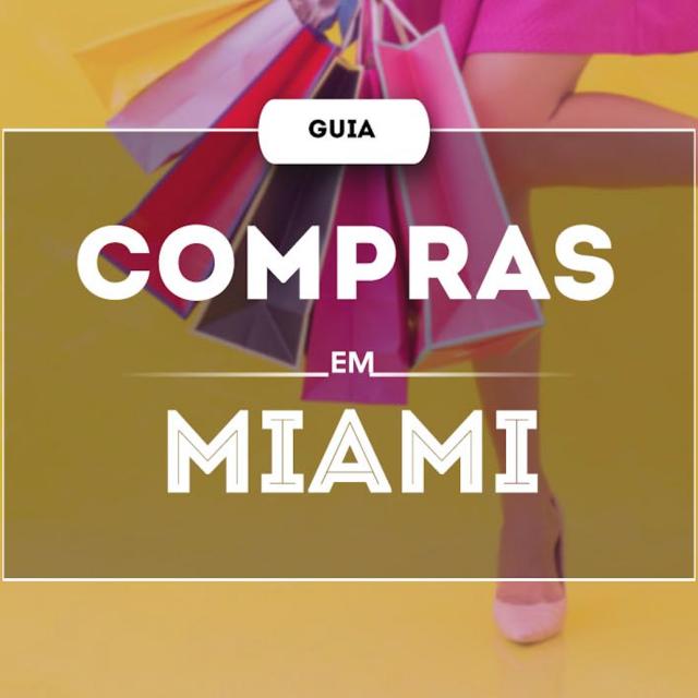Compras em Miami 2019 – Guia
